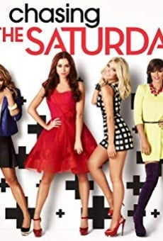 Chasing the Saturdays online gratis
