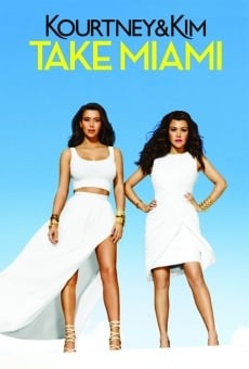 Kourtney & Kim Takes Miami online gratis