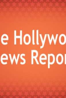 The Hollywood News Report online gratis