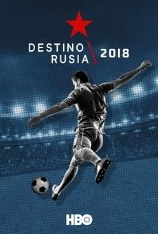 Destino Rusia 2018 online gratis
