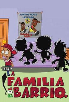 La familia del barrio online gratis