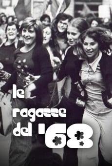 Le ragazze del '68 online gratis