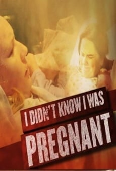 No sabía que estaba embarazada online gratis