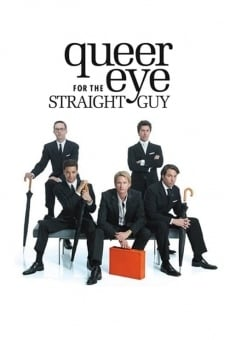 Queer Eye for the Straight Guy online gratis