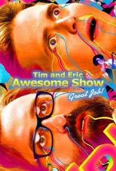 Tim and Eric Awesome Show, Great Job! online gratis
