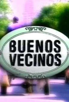 Buenos vecinos online gratis
