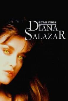 El extraño retorno de Diana Salazar online gratis