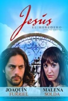 Jesús, el heredero online gratis