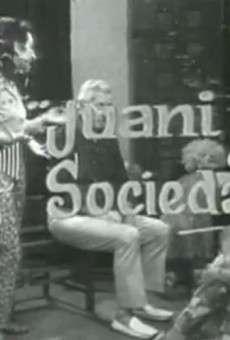 Juani en Sociedad online gratis