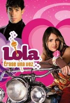 Lola, érase una vez online gratis