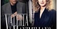 VALERIA Y MAXIMILIANO - Telenovela en Español - Capítulos