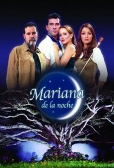 Mariana de la noche online gratis