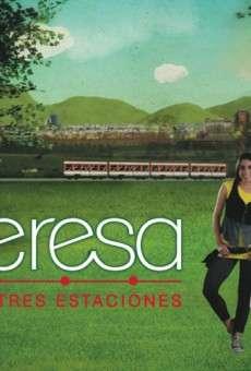 Teresa en tres estaciones online gratis