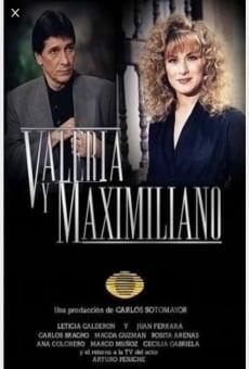 Valeria y Maximiliano online gratis