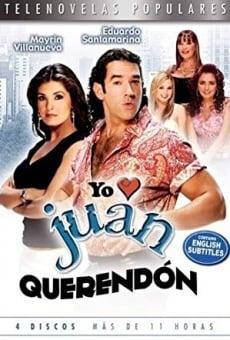 Yo amo a Juan Querendón online gratis