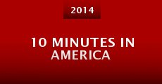 10 Minutes in America (2014)