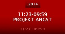 11:23-09:59 Projekt Angst (2014)