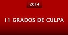 11 Grados de Culpa (2014)