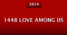 1448 Love Among Us (2014) stream