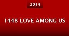 1448 Love Among Us (2014)