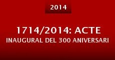 1714/2014: Acte inaugural del 300 aniversari