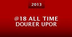 @18 All Time Dourer Upor (2013) stream