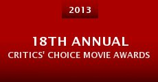 18th Annual Critics' Choice Movie Awards (2013) stream