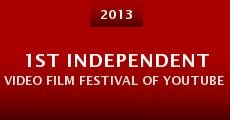 1st Independent Video Film Festival of Youtube 2013 (2013)