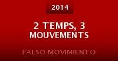 Película 2 temps, 3 mouvements