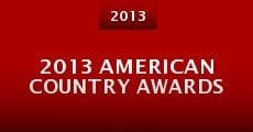 Película 2013 American Country Awards