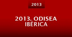 Película 2013. Odisea Ibérica