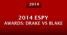 Película 2014 ESPY Awards: Drake vs Blake