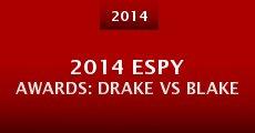 2014 ESPY Awards: Drake vs Blake (2014) stream