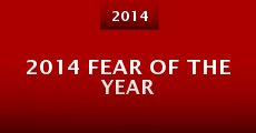 Película 2014 Fear of the Year