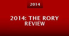 Película 2014: The Rory Review