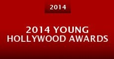 2014 Young Hollywood Awards