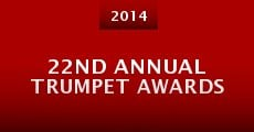 Película 22nd Annual Trumpet Awards