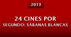 24 cines por segundo: Sábanas blancas (2013) stream