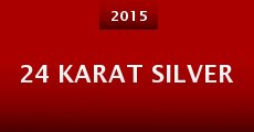 Película 24 Karat Silver