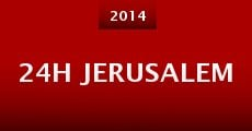 24h Jerusalem (2014) stream