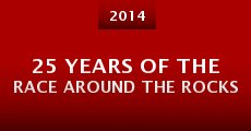 Película 25 Years of the Race Around the Rocks