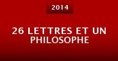 Película 26 lettres et un philosophe