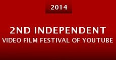 Película 2nd Independent Video Film Festival of Youtube 2014