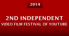 2nd Independent Video Film Festival of Youtube 2014 (2014)