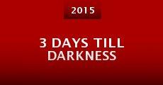 Película 3 Days Till Darkness