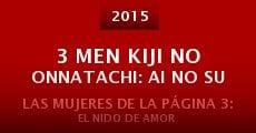 Película 3 Men Kiji no Onnatachi: Ai no Su