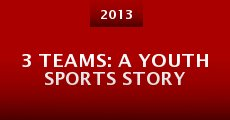 3 Teams: A Youth Sports Story (2013)