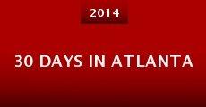30 Days in Atlanta (2014) stream