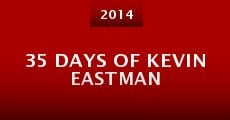 35 Days of Kevin Eastman (2014) stream