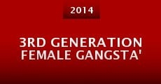 3rd Generation Female Gangsta' (2014)